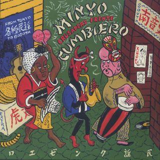 Minyo Crusaders & Frente Cumbiero / Minyo Cumbiero (From Tokyo To Bogota)