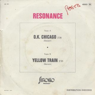 Resonance / O.K. Chicago c/w Yellow Train back