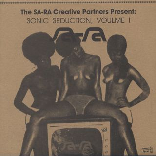 Sa-Ra Ctreative Partners / Sonic Seduction, Volume 1 front