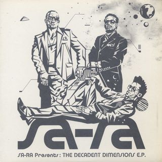 Sa-Ra / The Decadent Dimensions E.P.