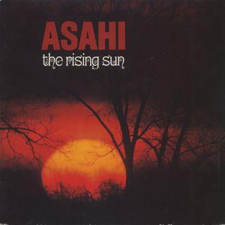 Asahi / The Rising Sun