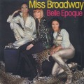 Belle Epoque / Miss Broadway-1