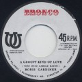 Boris Gardiner / A Groovy Kind Of Love