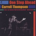 Carroll Thompson / One Step Ahead