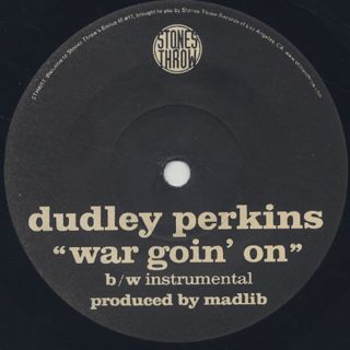 Dudley Perkins / War Goin' On