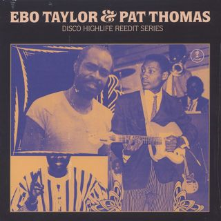 Ebo Taylor & Pat Thomas / Disco Highlife Reedit Series Vol. 3 front