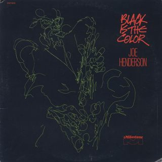 Joe Henderson / Black Is The Color