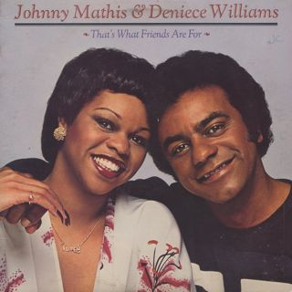 Johnny Mathis & Deniece Williams / That's What Friends Are For