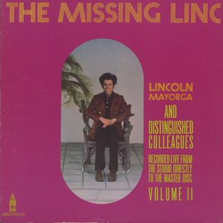 Lincoln Mayorga And Distingushed Colleagues / Missing Linc