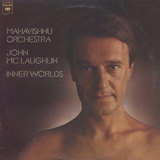 Mahavishnu Orchestra John McLaughlin / Inner Worlds