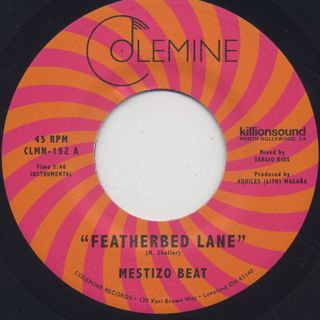 Mestizo Beat / Featherbed Lane c/w Handcuffed To The Shovel