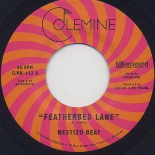 Mestizo Beat / Featherbed Lane c/w Handcuffed To The Shovel