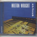 Milton Wright / Spaced (CD)