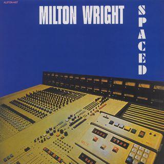 Milton Wright / Spaced