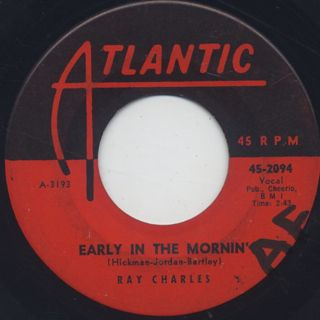 Ray Charles / Early In The Mornin' c/w A Bit Of Soul