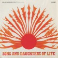Sons And Daughters Of Lite / Let The Sun Shine In-1
