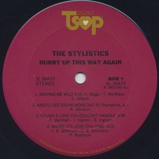Stylistics / Hurry Up This Way Again label
