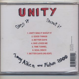 Tony Aiken and Future 2000 / Unity, Sing It, Shout It (CD) back