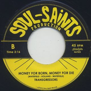 Transgressors / Will Power c/w Money For Born, Money For Die back