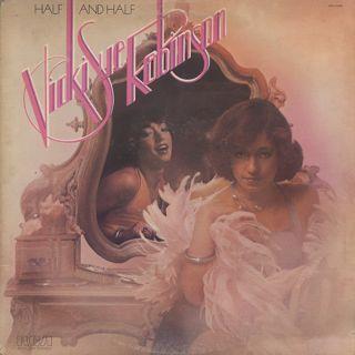 Vicki Sue Robinson / Half And Half