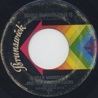 Willie Henderson And The Soul Explosions / Funky Chicken