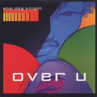 Amp Dog Knight / Over U front