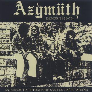 Azymuth / Demos 1973-75: As Curvas Da Estrada de Santos