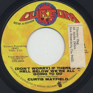 Curtis Mayfield / (Don't Worry) If There's A Hell ~ c/w The Making Of You