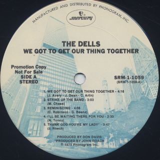 Dells / We Got To Get Our Thing Together label