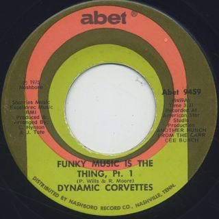 Dynamic Corvettes / Funky Music Is The Thing
