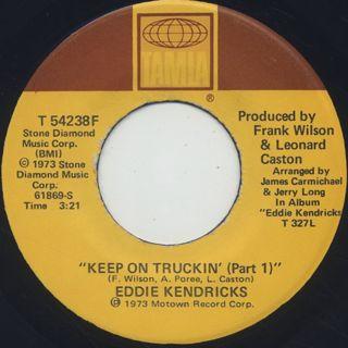 Eddie Kendricks / Keep On Truckin'
