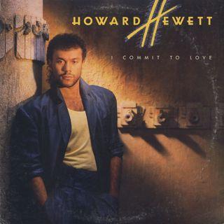 Howard Hewett / I Commit To Love