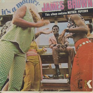 James Brown / It's A Mother