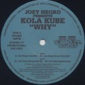 Joey Negro presents Kola Kube / Why