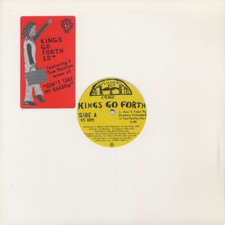 Kings Go Forth / Don't Take My Shadow (Tom Moulton Mixes)