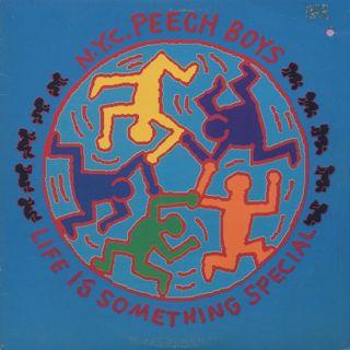 N.Y.C. Peech Boys / Life Is Something Special
