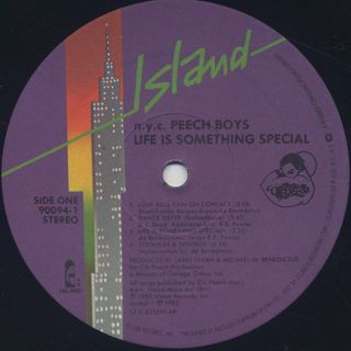 N.Y.C. Peech Boys / Life Is Something Special label