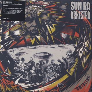 Sun Ra Arkestra / Swirling