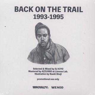DJ Kiyo / Back On The Trail 1993-1995 back
