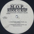 M.O.P. & Kool G Rap / Legendary Street Team