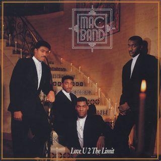 Mac Band / Love U 2 The Limit