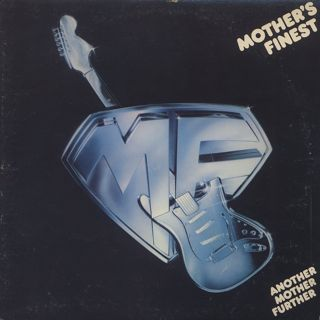 Mother's Finest / Another Mother Further