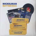 Nickelman / Butterwax