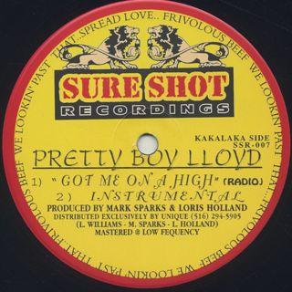 Pretty Boy Lloyd / Got Me On A High label