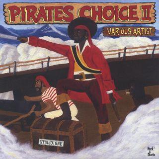 V.A. / Pirates Choice 2 (LP)