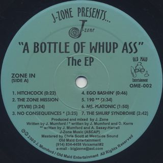 J-Zone / A Bottle Of Whup Ass - The EP label