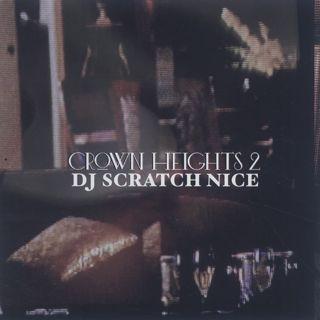DJ Scratch Nice / Crown Heights 2