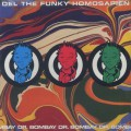 Del The Funky Homosapien / Dr. Bombay