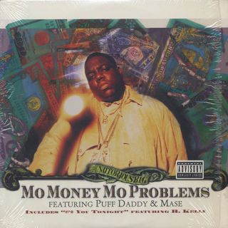 Notorious B.I.G. / Mo Money Mo Problems