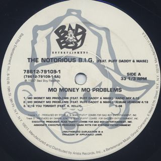 Notorious B.I.G. / Mo Money Mo Problems label